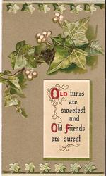 OLD TUNES ARE SWEETEST AND OLD FRIENDS ARE SUREST in plaque below ivy leaves