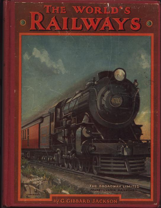 THE WORLD'S RAILWAYS red cloth spine, pictorial blue boards