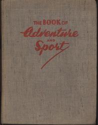 THE BOOK OF ADVENTURE AND SPORT textured brown cloth covers with red letters