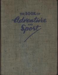 THE BOOK OF ADVENTURE AND SPORT textured brown cloth covers with blue letters
