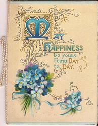 MAY HAPPINESS BE YOURS FROM DAY TO DAY (M illuminated), bunch of forget-me-nots underneath