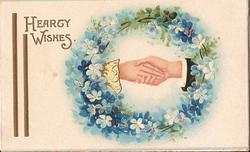 HEARTY WISHES in gilt, hands shaking inside wreath of forget-me-nots