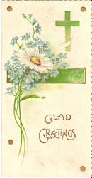 GLAD GREETINGS in gilt below large daisy and forget-me-nots