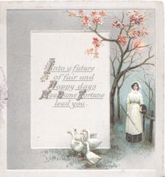 INTO A FUTURE OF FAIR AND HAPPY DAYS MAY DAME FORTUNE LEAD YOU below pink cherry blossom, goose-girl right