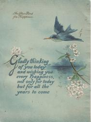 THE BLUE BIRD FOR HAPPINESS top left, blue bird flies from right over lake & blossom, verse, on blue stock
