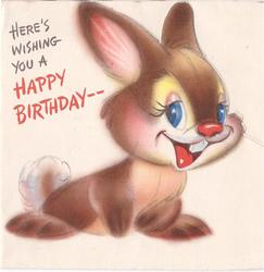HERE`S WISHING YOU A HAPPY BIRTHDAY -- partially die-cut, blue eyed rabbit faces part right & looks front