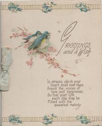 GREETINGS AND A WISH right, 2 bluebirds of happiness perched among cherry blossom above verse, floral designs top & bottom