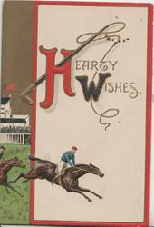 HEARTY  WISHES(H & W illuminated) above jockey on race-horse, whip top left