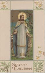 GLAD EASTERTIDE in gilt below Jesus standing with shepherds crook among sheep, lilies at corners