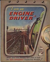 """""""I AM AN ENGINE DRIVER"""""""
