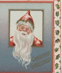 CHRISTMAS GREETINGS in gilt below Santa with white beard looking through perforated window, gray margins