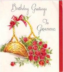 BIRTHDAY GREETINGS TO GRANNIE red roses in woven basket with handle, red stripe right