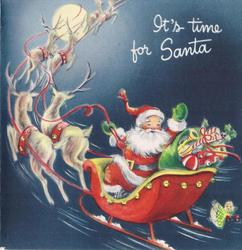 IT'S TIME FOR SANTA Santa's sleigh rides away, left, against night blue sky, Santa turns front & waves