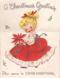 A CHRISTMAS GREETING  above young girl's head, THIS SEEMS TO COVER EVERYTHING on front flap with red skirt & poinsettia