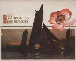 HAPPINESS BE YOURS in gilt above late evening seascape, pink poppy right