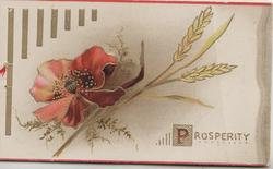 PROSPERITY(P illuminated) below  wheat & red poppy, vertical gilt design left