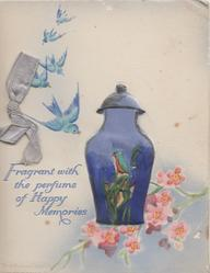 FRAGRANT WITH THE PERFUME OF HAPPY MEMORIES 5 blue birds of happiness fly above blue pot & pink blossom