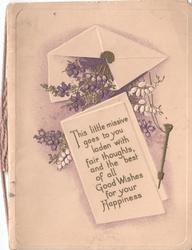 THIS LITTLE MISSIVE GOES TO YOU LADEN WITH FAIR THOUGHTS, AND THE BEST OF ALL GOOD WISHES FOR YOUR HAPPINESS lilac and envelope above