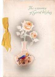 THE ESSENCE OF GOOD WISHES stencilled roses in heavily embosssed vase enclosed with pot pourri, yellow ribbon left