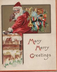 MANY, MANY GREETINGS(M.M.& G illuminated),Santa carrying  large sack of toys, about to climb down chimney