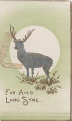 FOR AULD LANG SYNE in gilt below stag silhouetted against sun, pale green background