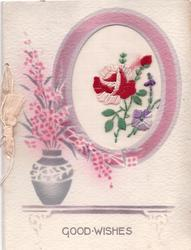 GOOD WISHES in grey, below, ovular inset with embroidered rose, stencilled pot & flowers left