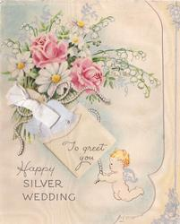 HAPPY SILVER WEDDING cherub below perforated window with TO GREET YOU inside, posy of mixed flowers above with silvered bells & ribbon applique