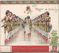SIR ROGER DE COVERLEY / MERRY GREETINGS two rows of dolls lined up, two in middle