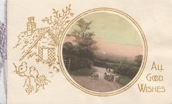 ALL GOOD WISHES in gilt below right, inset of sheep on rural road, gilt image of cottage left