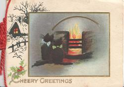 CHEERY GREETINGS in gilt below snowy rural scene left, 2 black cats sit before blazing fire