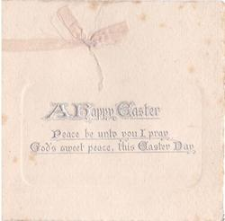 A HAPPY EASTER PEACE BE UNTO YOU I PRAY, GOD'S SWEET PEACE, THIS EASTER DAY silver embossed