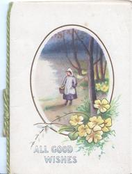 ALL GOOD WISHES oval inset girl stands in rural scene, yellow primroses right