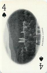 4 of Spades BALMORAL CASTLE