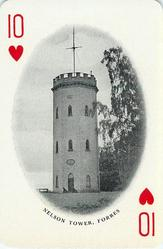 10 of Hearts NELSON TOWER, FORRES