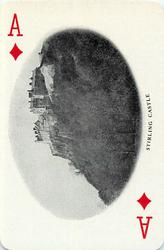 Ace of Diamonds STIRLING CASTLE