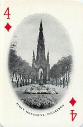 4 of Diamonds SCOTT MONUMENT, EDINBURGH