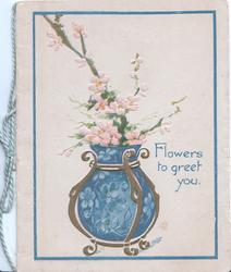 FLOWERS TO GREET YOU in blue, blue pot in gilt container, pink wild roses