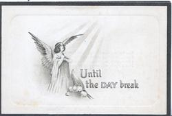 UNTIL THE DAY BREAK angel looks up to sun, lilies-of-the-valley below, In Memoriam card