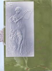 HAPPY DAYS AND MERRY in gilt on green background, embossed art nouveau lady stands left