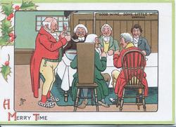 A MERRY TIME, GOOD WINE, SOME LITTLE WIT 6 men at festive table