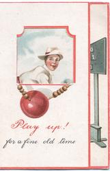 PLAY UP! FOR A FINE OLD TIME red ball, window to show cricketer, flap that opens