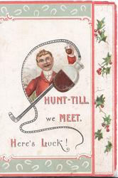 HUNT-TILL WE MEET,  HERE'S LUCK flap that opens on flask, pink & green & white horseshoe designs, holly right
