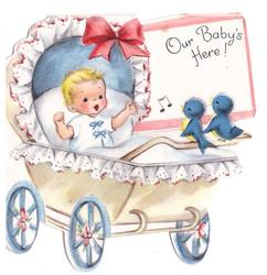 OUR BABY'S HERE baby in pram with 2 bluebirds of happiness perched on handle