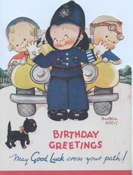 BIRTHDAY GREETINGS in red, MAY GOOD LUCK CROSS YOUR PATH! in blue, boy as policeman stops car