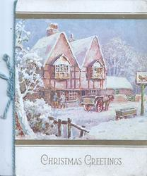 CHRISTMAS GREETINGS in gilt below winter rural scene of delivery to inn from horse & cart