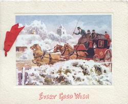EVERY GOOD WISH in red, inset 4 horse team gallops left with carriage, snow scene