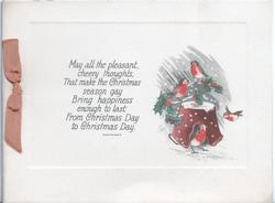 MAY ALL THE PLEASANT CHEERY THOUGHTS..verse, 4 English robins & holly around broken pot, snow falling