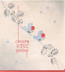 CHEEPY CHRISTMAS GREETINGS in red, stylised holly & 2 birds of happiness