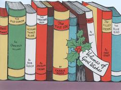 VOLUMES OF GOOD WISHES on white label with holly, books on shelf with silly titles & appropriate authors