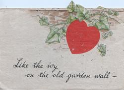 LIKE THE IVY ON THE OLD GARDEN WALL --ivy, red heart in front of wall